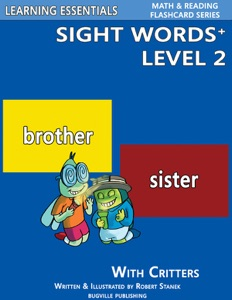 Sight Words Plus Level 2: Sight Words Flash Cards with Critters for Kindergarten & Up