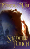 Marjorie M. Liu - Shadow Touch artwork