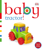 Baby: Tractor! (Enhanced Edition)