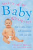 Melinda Blau & Tracy Hogg - Secrets Of The Baby Whisperer artwork
