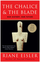 Riane Eisler - The Chalice and the Blade artwork