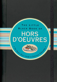 The Little Black Book of Hors d'Oeuvres book