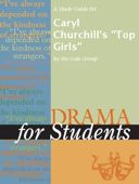 A Study Guide for Caryl Churchill's