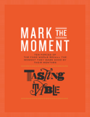 Mark the Moment