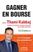 Gagner en bourse avec Thami Kabbaj