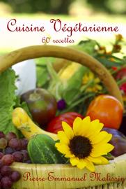 Cuisine Végétarienne 60 recettes