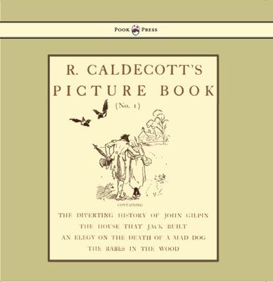 R. Caldecott's Picture Book (No. 1)