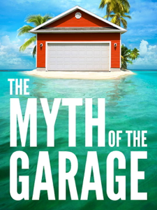 The Myth of the Garage Book Review