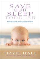 Tizzie Hall - Save Our Sleep: Toddler artwork