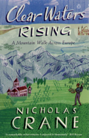 Nicholas Crane - Clear Waters Rising artwork