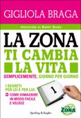 La Zona ti cambia la vita Book Cover