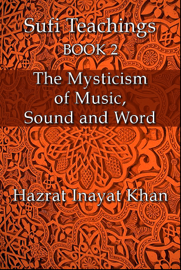 The Mysticism of Music, Sound and Word