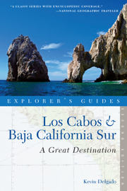 Explorer's Guide Los Cabos & Baja California Sur: A Great Destination (Second Edition)