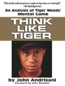 Think Like Tiger