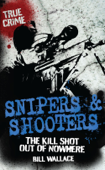 Snipers and Shooters