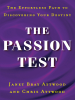 The Passion Test - Janet Attwood & Chris Attwood