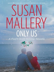 Only Us: A Fool's Gold Holiday Novella