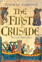 Thomas Asbridge - The First Crusade artwork
