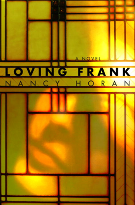 Nancy Horan - Loving Frank book
