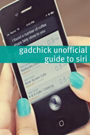 The Unofficial Siri Handbook book