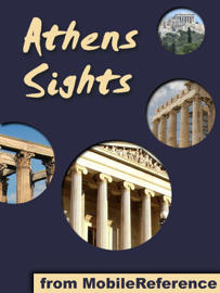 Athens Sights: a travel guide to the top 30 attractions in Athens, Greece book
