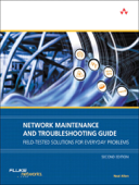 Network Maintenance and Troubleshooting Guide: Field Tested Solutions for Everyday Problems, 2/e