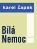 Karel ДЊapek - BГla Nemoc artwork