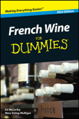French Wine For Dummies ®, Mini Edition