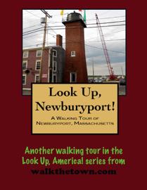 A Walking Tour of Newburyport, Massachusetts