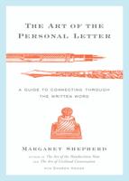 Margaret Shepherd & Sharon Hogan - The Art of the Personal Letter artwork