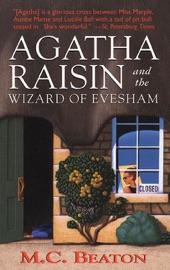 Agatha Raisin and the Wizard of Evesham