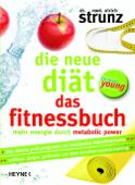 Die neue Diät – Das Fitnessbuch