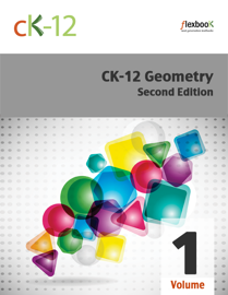 CK-12 Geometry - Second Edition, Volume 1 of 2