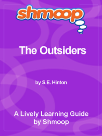 The Outsiders: Shmoop Learning Guide