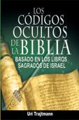 Los Codigos Ocultos de La Biblia