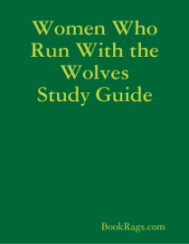 Women Who Run With the Wolves Study Guide book