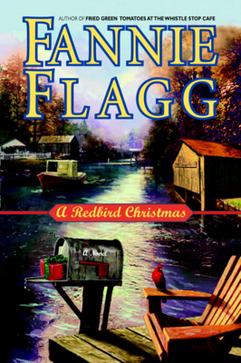 Fannie Flagg - A Redbird Christmas book