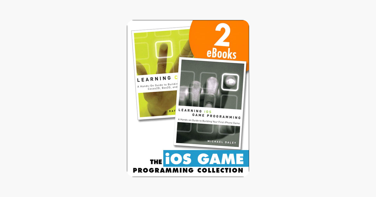 Guide The iOS Game Programming Collection (Collection)