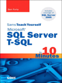 Sams Teach Yourself Microsoft SQL Server T-SQL in 10 Minutes