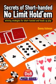 Secrets of Short-handed No-Limit Hold'em