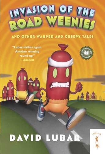 Invasion of the Road Weenies