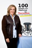 100 Rezepte von Maricruz für Thermomix