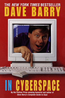 Dave Barry in Cyberspace - Dave Barry book