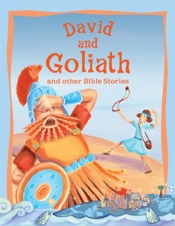 David and Goliath and Other Bible Stories