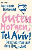 Guten Morgen, Tel Aviv!
