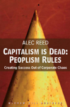 Capitalism Is Dead: Peoplism Rules