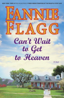 Download and Read Online Can't Wait to Get to Heaven