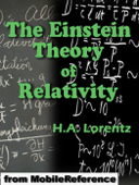The Einstein Theory of Relativity: A Concise Statement by Prof. H.A. Lorentz