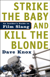 Strike the Baby and Kill the Blonde