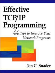 Effective TCP/IP Programming: 44 Tips to Improve Your Network Programs Copertina del libro